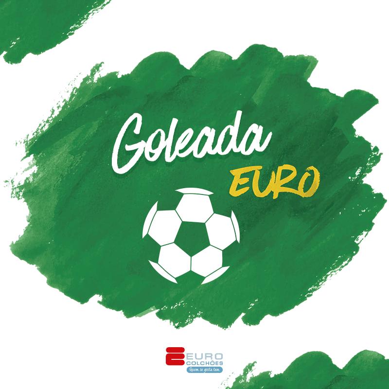 Goleada Euro Colchões - Promoção Copa